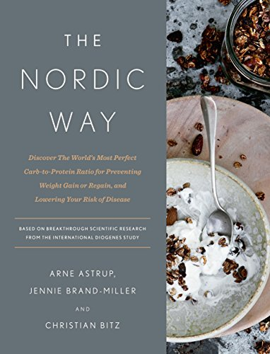 The Nordic Way by Arne Astrup, Jennie Brand-Miller, Christian Bitz