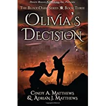 Olivia's Decision (BloodDark) (Volume 3)