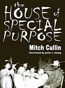 The House of Special Purpose by [Cullin, Mitch]