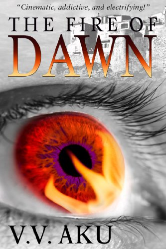 Book: The Fire of Dawn by V.V. AKU