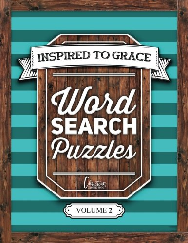 Inspired To Grace Word Search Puzzles: Volume 2 (Christian Books & Bibles)