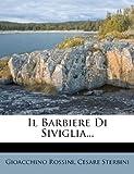 img - for Il Barbiere Di Siviglia... (Italian Edition) book / textbook / text book