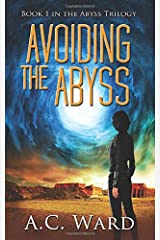 Avoiding the Abyss (The Abyss Trilogy) Paperback