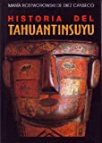 img - for Historia De Tahuantin Suyo (Serie Historia andina) (Spanish Edition) by Maria Rostworowski de Diez Canseco (2004-06-30) book / textbook / text book