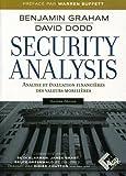 Security Analysis : Analyse et évaluation financières des valeurs mobilières