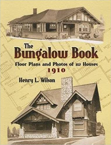 Book The Bungalow Book: Floor Plans and Photos of 112 Houses, 1910 (Dover Architecture) by Henry L. Wilson (2006-09-29)