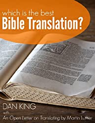 Which is the Best Bible Translation?: With Martin Luther's