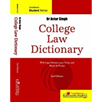 College Law Dictionary–With Legal Maxims, Latin Terms And  Words & Phrases: With Legal Maxims, Latin Terms and Words and Phrases