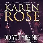 Did You Miss Me? | Karen Rose