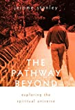 The Pathway Beyond, Jerome Stanley, 1462004814