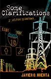 Some Clarifications y Otros Poemas, Javier O. Huerta, 1558855009
