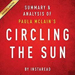 Circling the Sun by Paula McLain: Summary & Analysis