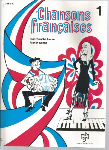 French Accordion Songs (Chansons Francaises French Songs Accordion Vol.1 Arranged by Paul Boistelle)