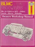 img - for BLMC 1800 & 18/85 Owners Workshop Manual 1964-1972 MODELS COVERED;Austin/Morris 1800 Mk I,II SModel De-luxe Saloons Oct 1964-1969 Wolseley 18/85 March 1967-1969 1798cc book / textbook / text book