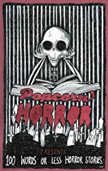 Popcorn Horror Presents 100 Words or Less Horror Stories
