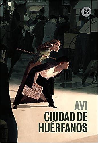 Ciudad de huérfanos (EXIT) (Spanish Edition): Avi, Anna Cabeza: 9788483431733: Amazon.com: Books