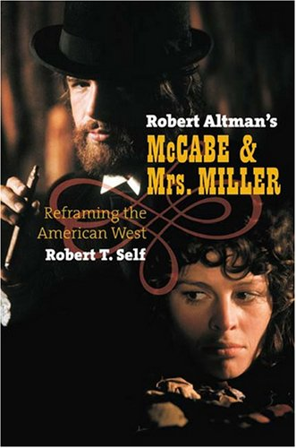 Robert Altman's McCabe & Mrs. Miller: Reframing the American West