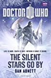The Silent Stars Go By, Dan Abnett, 1849902437