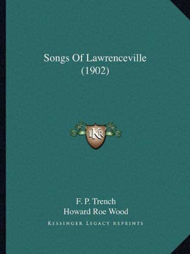 Lawrenceville Collection (Songs Of Lawrenceville (1902))