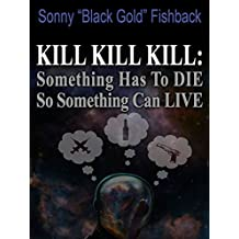 something has to die so something can live