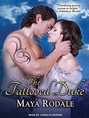 The Tattooed Duke (Writing Girls) by Tantor Audio