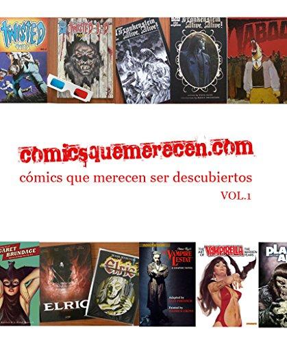 Descargar Libro Comicsquemerecen.com: Cómics Que Merecen Ser Descubiertos, Vol.01 Salvador Molina