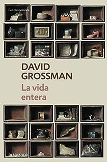 La vida entera par Grossman