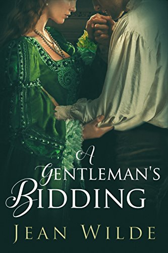 A Gentleman's Bidding by Jean Wilde