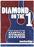 img - for Diamond on the 1: a musician's guide to the Nashville Number System book / textbook / text book