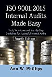 ISO 9001:2015 Internal Audits Made Easy, Fourth Edition