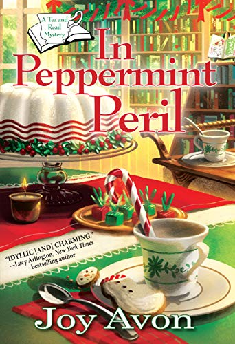 In Peppermint Peril: A Tea and a Read Mystery by [Joy Avon]