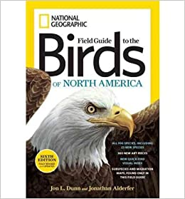 Book [ National Geographic Field Guide to the Birds of North America (National Geographic Field Guide to Birds of North America) [ NATIONAL GEOGRAPHIC FIELD GUIDE TO THE BIRDS OF NORTH AMERICA (NATIONAL GEOGRAPHIC FIELD GUIDE TO BIRDS OF NORTH AMERICA) ] By Dunn, Jon L ( Author )Nov-01-2011 by Dunn, Jon L ( Author ) Nov-2011 ]