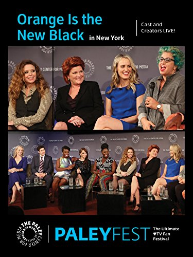 Orange Is The New Black  Cast And Creators Live At Paleyfest In Ny