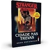 Stranger Things: Cidade Nas Trevas -série Stranger Things - Volume. 2