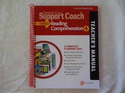 Common Core Support Coach, Target: Reading Comprehension, Teacher's Manual, Grade 4