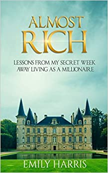 Mejortorrent Descargar Almost Rich: Lessons From My Secret Week Away Living As A Millionaire Documento PDF