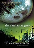 The Dead And The Gone (Turtleback School & Library Binding Edition)