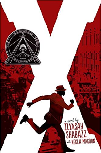 """Image result for """"X: A Novel"""" by Ilyasah Shabazz with Kekla Magoon"""