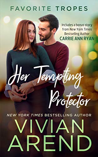 (Her Tempting Protector: contains Turn It On / Whiskey Secrets (Favorite Tropes Collection Book 2))