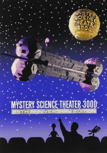 - Mystery Science Theater 3000: 25th Anniversary Edition