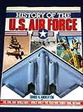 History of the U. S. Airforce, David Anderton, 0517665751