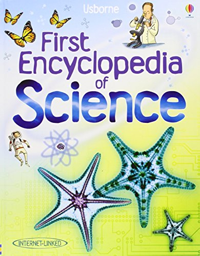 First Encyclopedia of Science (Usborne First Encyclopedia)