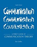 Looseleaf for a First Look at Communication Theory, Griffin, Em, 0077527461