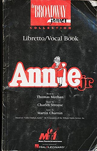 Jr Collection (Annie Jr: Libretto/Vocal Book (The Broadway Junior Collection))