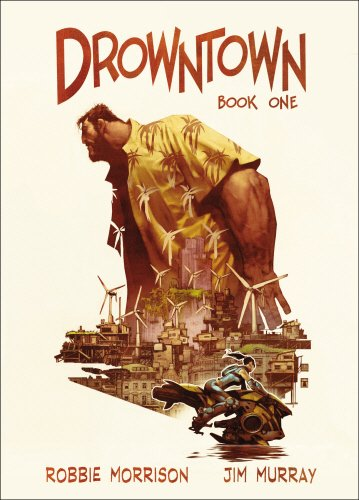1: Drowntown: Book One