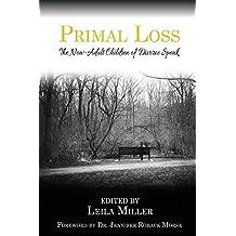 Primal Loss: The Now-Adult Children of Divorce Speak
