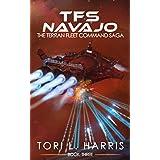 TFS Navajo: The Terran Fleet Command Saga – Book 3