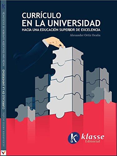 Resultado de imagen para Currículo en la universidad: hacia una educación superior de excelencia.