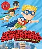 How to Save a Superhero (Albie)
