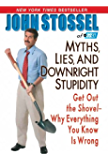 Myths, Lies, And Downright Stupidity: Get Out the Shovel -- Why Everything You Know is Wrong (Digital Picture Book)